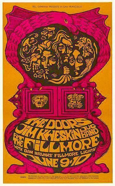 The first Fillmore poster in which the Doors got top billing. In 1967 The Doors and Jim Kweskin and the Jug Band, played for a sold out crowd, for two nights at the Fillmore Auditorium, San Francisco. This piece is BG Fillmore poster number #67 in the series, created by rock poster artist Bonnie MacLean. This poster was printed only once. ~ Professor Poster