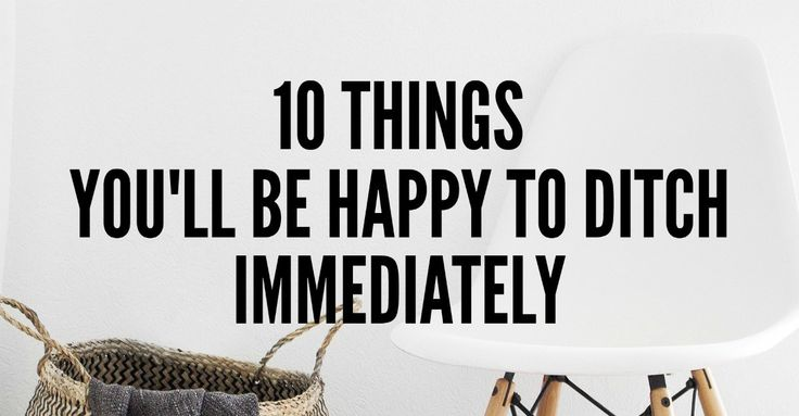Minimalist Living Tips: 10 things to ditch immediately. Minimalist living is about finding the sweet spot between possessions and freedom.