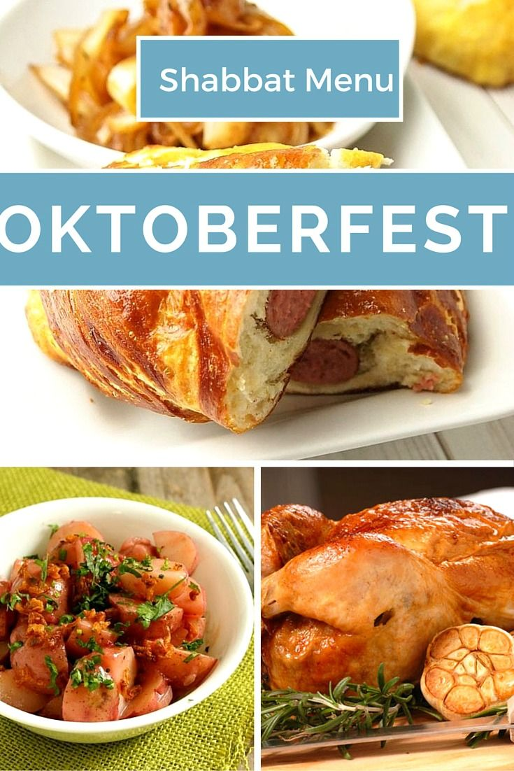 A full Oktoberfest Shabbat Menu  This themed menu is a lot of fun. You will love the recipes because they are easy and fast too.