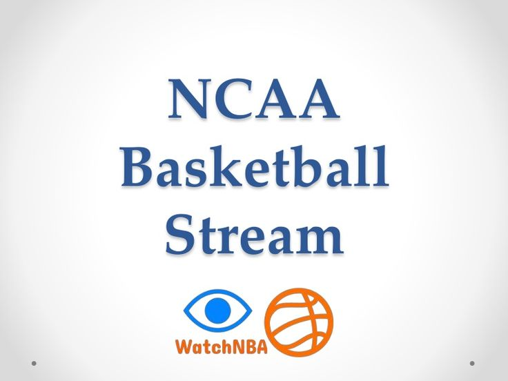 WatchNBA allows you to stream NCAA Basketball online in HD. We bring you a list of direct links to websites that stream the NCAA Basketball games Live.  www.slideshare.net/JesiKa3/ncaa-basketball-stream