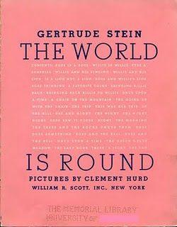 #Gertrude Stein #The World is Round #Brain Pickings