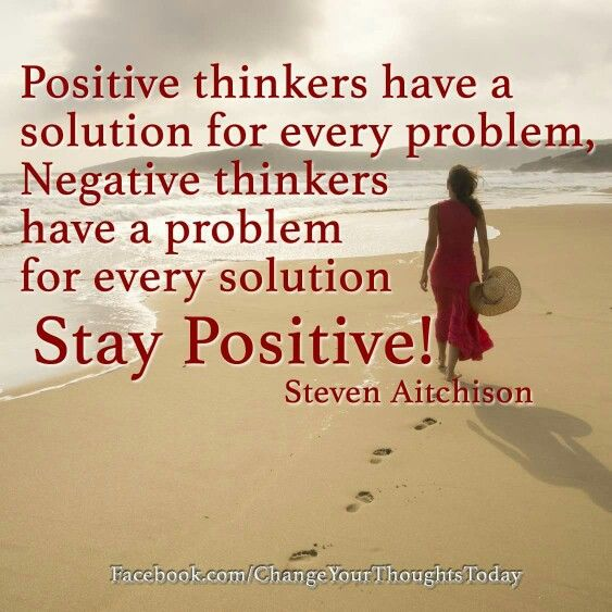 Stay positive in everything #positive