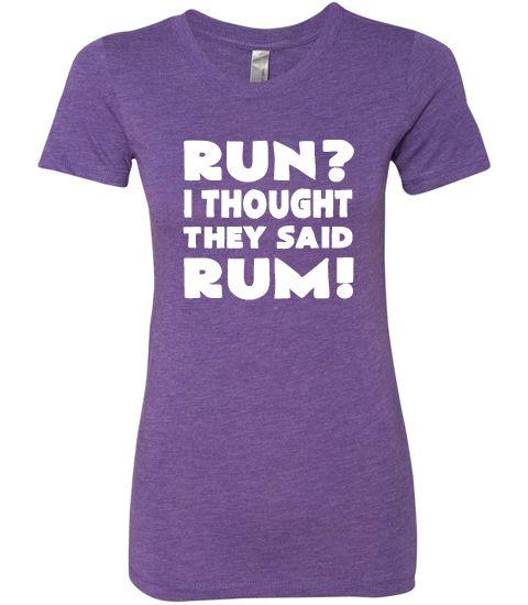 Run? I Thought They Said Rum Shirt - Rum Running Shirt - Funny Running Tops