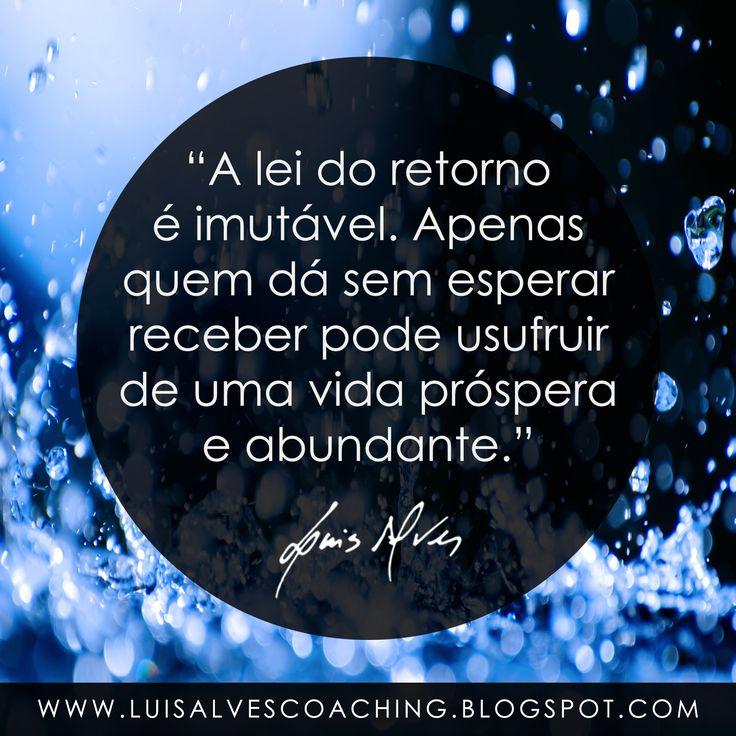 "PENSAMENTO DO DIA  Você dá sem esperar receber? Partilhe a sua experiência nos comentários.  QUOTE OF THE DAY: ""The law of return is immutable. Only those who give without expecting to receive ara able to enjoy a prosperous and abundant life. - LUIS ALVES""  #PensamentoDoDia #FraseDoDia #Abundância #Prosperidade #LeiDaAtração #Doação #Riqueza #Sabedoria"