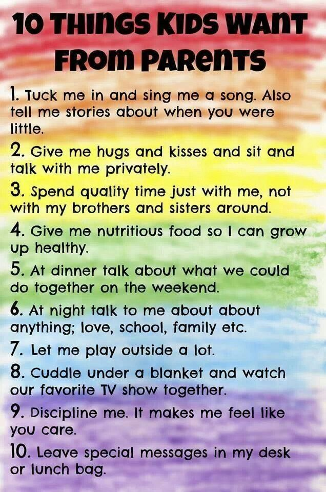 10 things kids want from their parents.