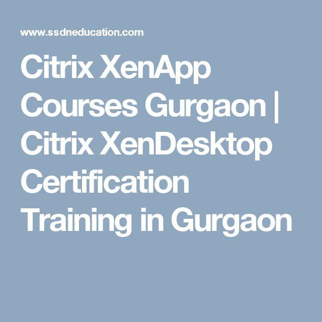 Citrix XenApp Courses Gurgaon | Citrix XenDesktop Certification Training in Gurgaon