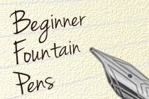 Beginner fountain pens guide from JetPens. (Best source for pens online!)