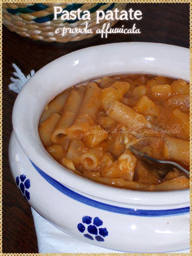 Pasta patate e provola affumicata (Pasta potatoes and smoked cheese)