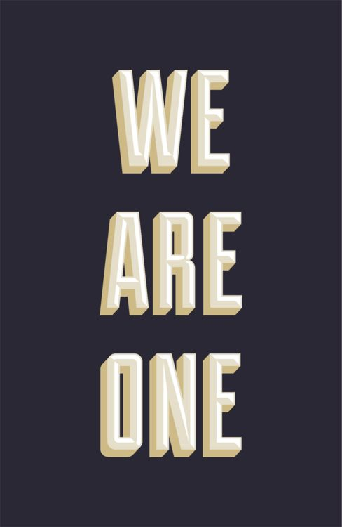 We are one. #quote #solidarity