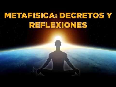DECRETOS METAFÍSICOS MAESTROS- Espiritualidad Dinámica - YouTube