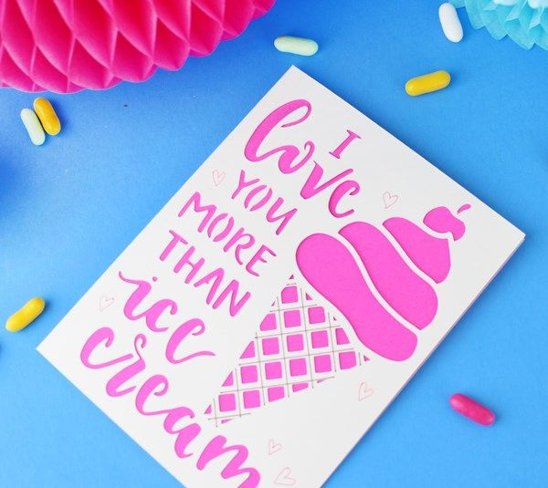 I Love You More Than Ice Cream: Cricut Projects On Pinterest