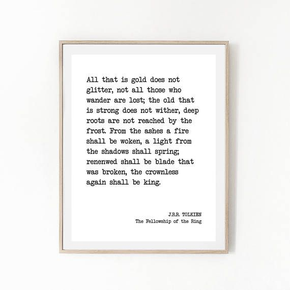 Literary Quote Fellowship Of The Ring All That Is Gold Does Not