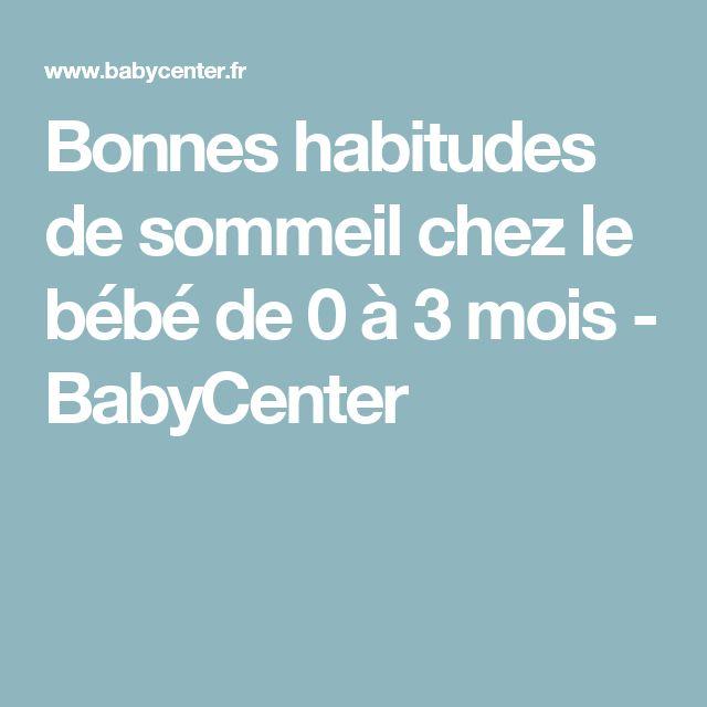 Bonnes habitudes de sommeil chez le bébé de 0 à 3 mois - BabyCenter