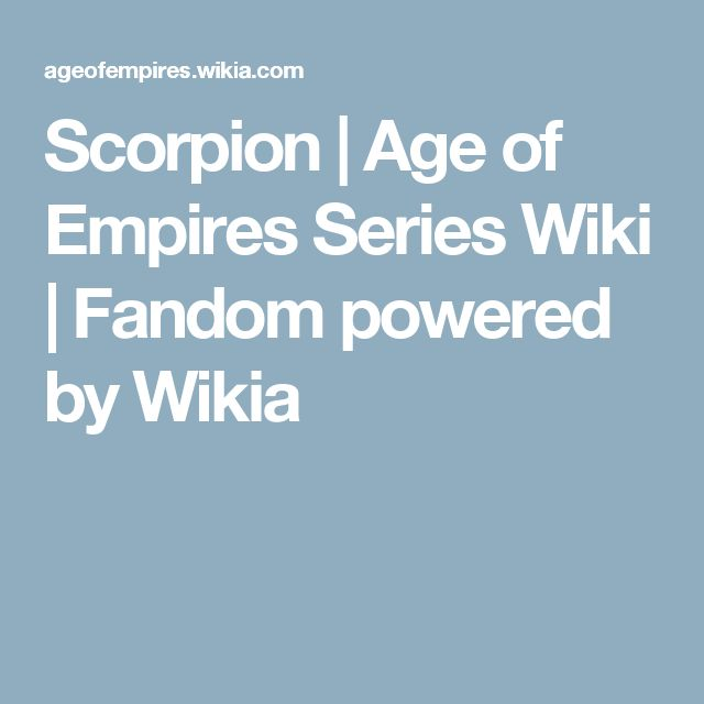 Scorpion | Age of Empires Series Wiki | Fandom powered by Wikia
