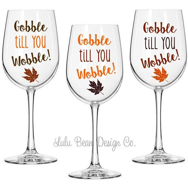 6 Thanksgiving Gobble Till You Wobble Wine Glasses Perfect for Fall... ($60) ❤ liked on Polyvore featuring home, kitchen & dining, drinkware, home & living, light yellow, coloured wine glasses, personalized wine glass, personalized drinkware, colored wine glass and thanksgiving wine glasses