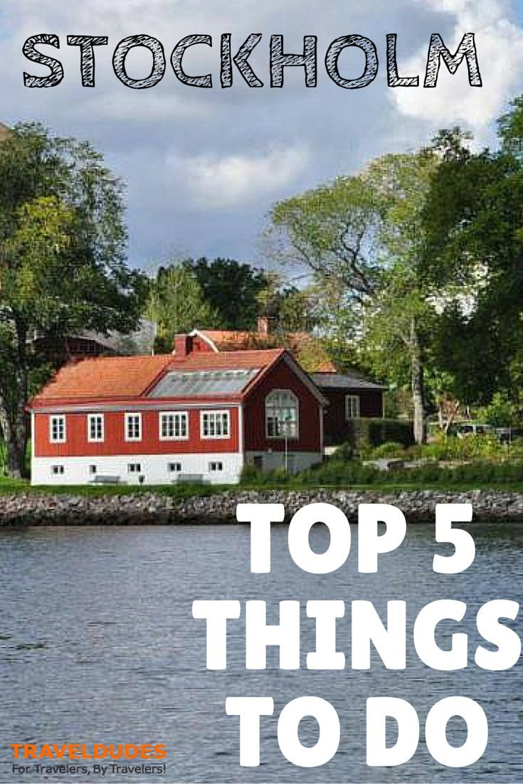 Travelling to Scandinavia soon? Here are 5 Top Things To Do In Stockholm, Sweden that you don't want to miss  | TravelDudes Social Travel Blog & Community