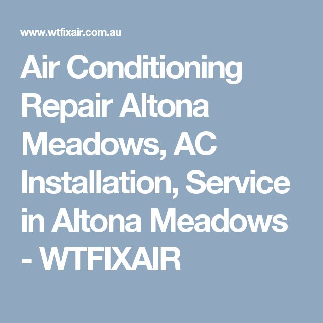 Air Conditioning Repair Altona Meadows Ac Installation Service