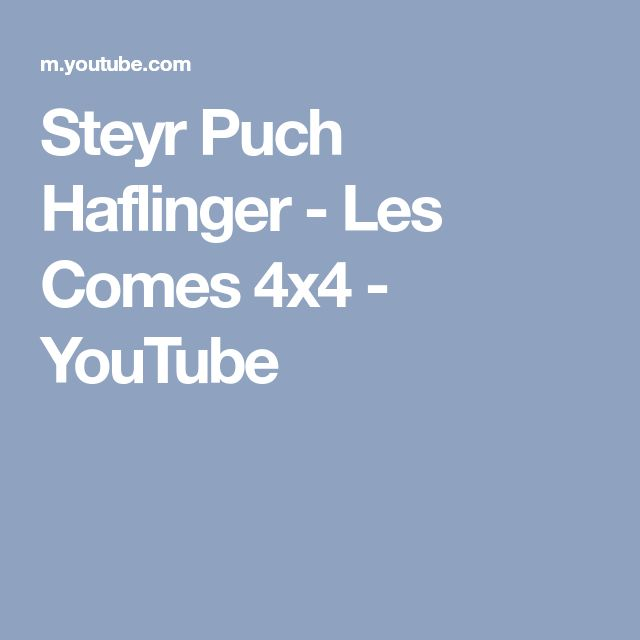 Steyr Puch Haflinger - Les Comes 4x4 - YouTube