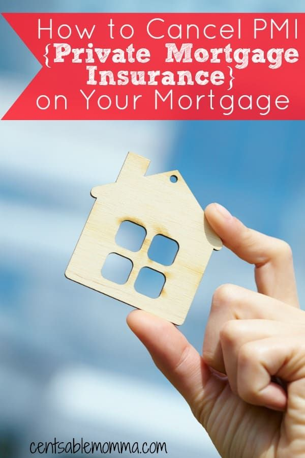 How To Cancel Pmi Private Mortgage Insurance On Your Mortgage