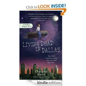 Living Dead in Dallas: A Sookie Stackhouse Novel, Charlaine Harris.