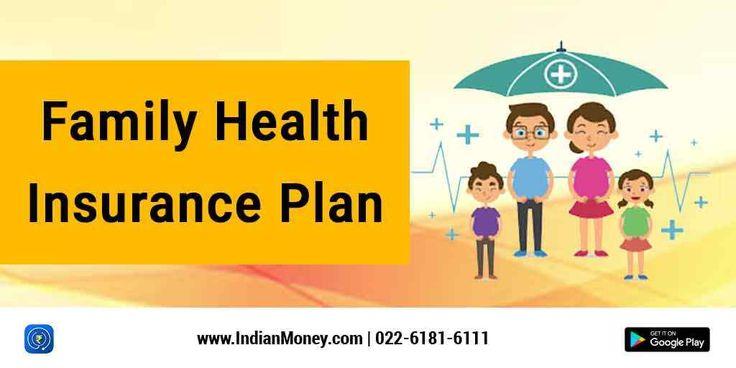Family Health Insurance Plan | Family health insurance ...