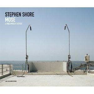 Stephen Shore: Mose: A Preliminary Report