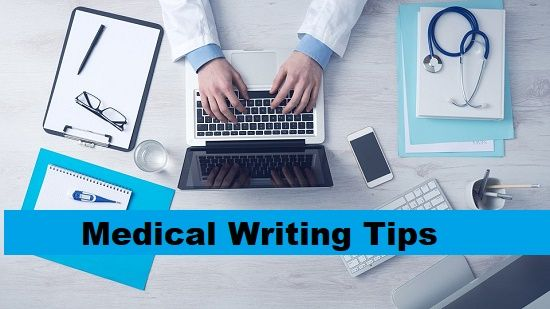 By Implying Notable Tips, You Can Be Groomed to Turn into a Medical Writer with Exceptional Skills