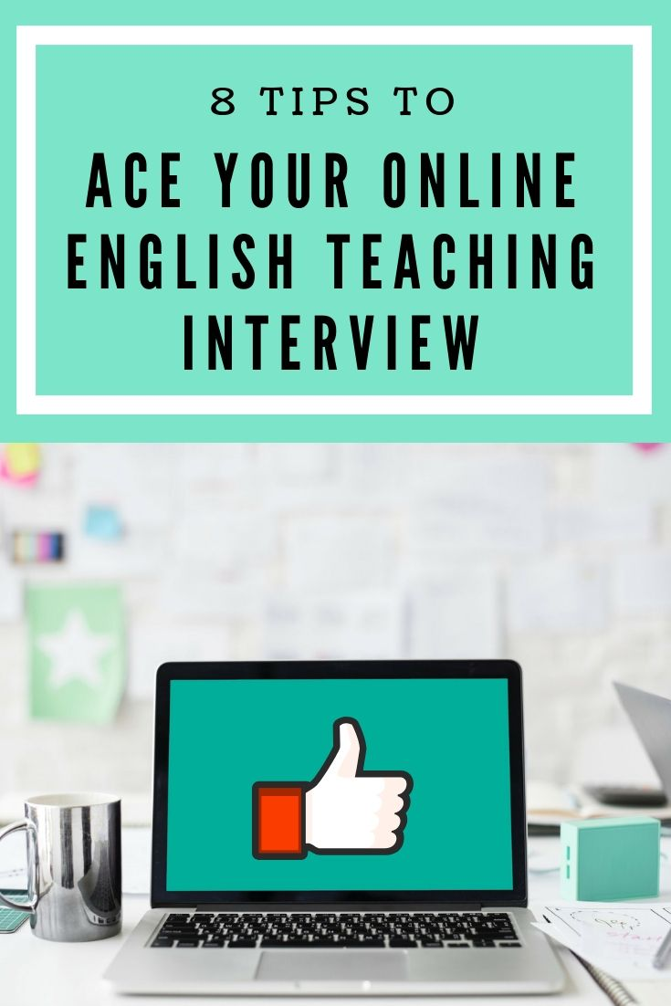 Here are 8 tips to ace your online English teaching job interview
