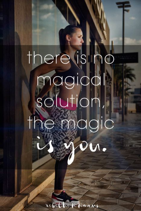 There is no magical solution, the magic is you | rebelDIETITIAN.US