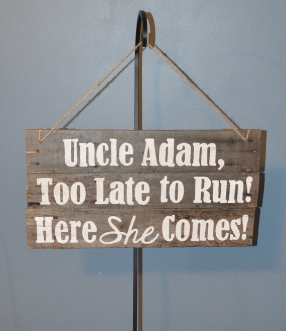 Ring bearer sign . . , too stinking cute! But it'd have to say uncle 'guel lol that's what Taven calls him since he can't say his name