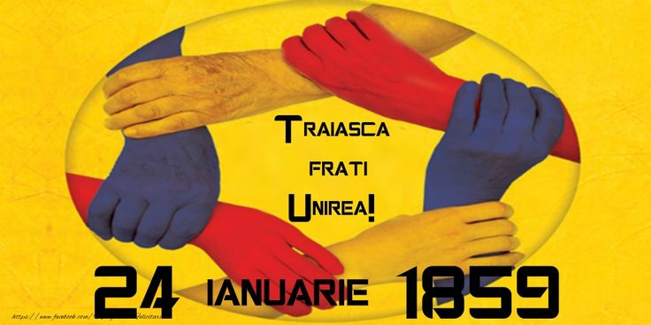 Traiasca Frati Unirea! 24 ianuarie 1859