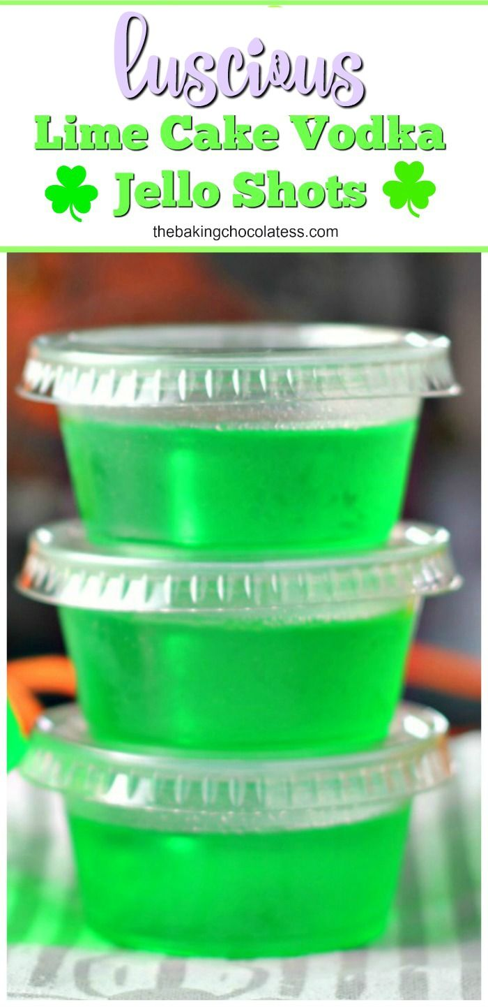 Luscious Lime Cake Vodka Jello Shots will get any party started with Pinnacle Cake Vodka infused in Luscious Lime Jello Shots. Every party has cake!  via @https://www.pinterest.com/BaknChocolaTess/