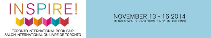 Toronto International Book Fair - 13th - 16th November 2014
