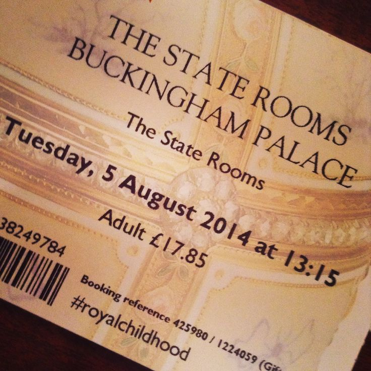 My Ticket to Buckingham Palace, The State Rooms, London
