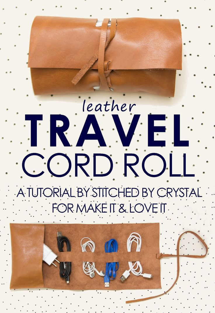 A tutorial to make a leather travel cord wrap. This simple project would be a great gift for any tech lover!
