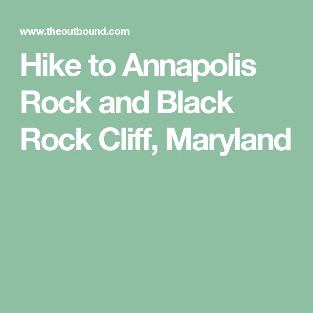 Hike to Annapolis Rock and Black Rock Cliff, Maryland