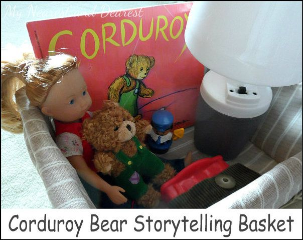 Corduroy Storytelling Basket. A wonderful addition to story time with preschoolers and a great way for pre-readers to practice storytelling and work on language development.