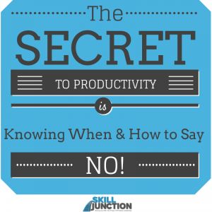 How to Say No - the secret to productivity. Do you know how to say no?  Check out some great tools and techniques on how to do it...