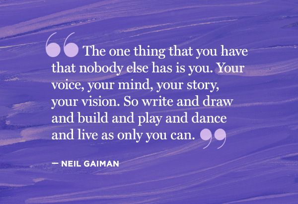 The right to be you!Book Writing Inspiration, Neilgaiman, Writing Inspiration Quotes, Wisdom, Things, Living, Gaiman Quotes, Creative Quotes, Neil Gaiman