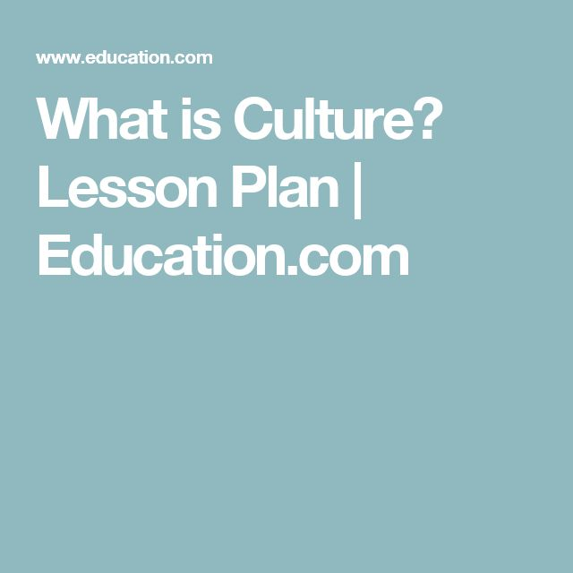What is Culture? Lesson Plan | Education.com