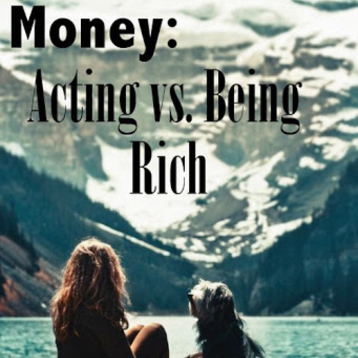 Money Being Vs Acting Rich Podcast Podcast The