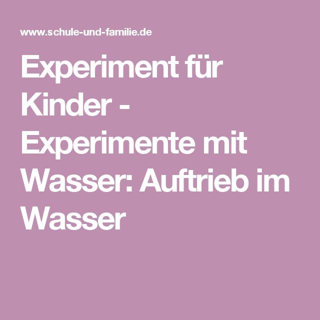 Experiment für Kinder - Experimente mit Wasser: Auftrieb im Wasser