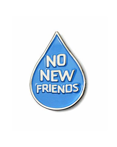 No New Friends Lapel Pin