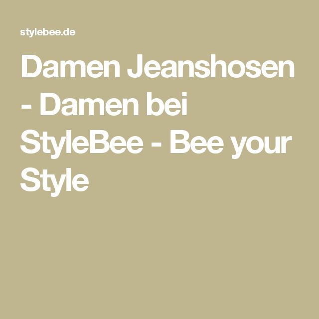 Damen Jeanshosen - Damen bei StyleBee - Bee your Style