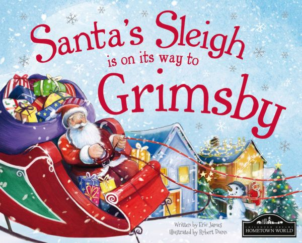 Santa's Sleigh is on its way to Grimsby! The perfect Christmas gift for children, a delightful picture story book featuring lots of local places and landmarks that the young reader will recognise.