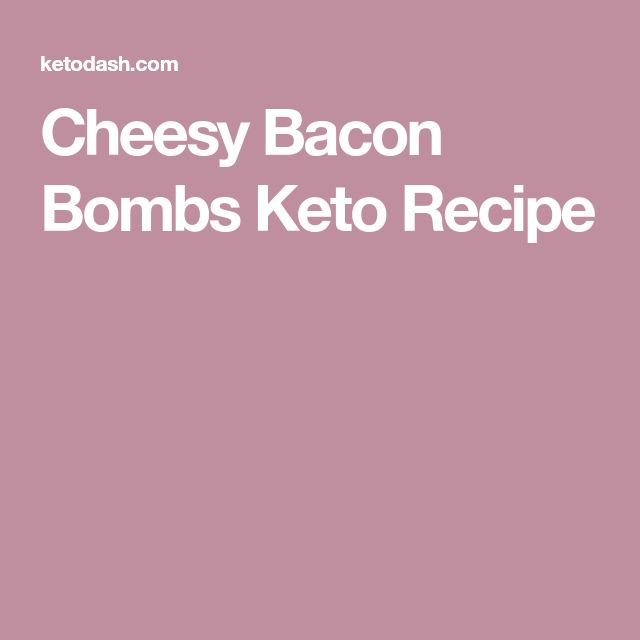Cheesy Bacon Bombs Keto Recipe