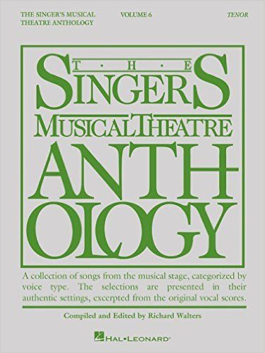 Singer's Musical Theatre Anthology - Volume 6: Tenor Book Only: Hal Leonard Corp., Richard Walters: 9781495019029