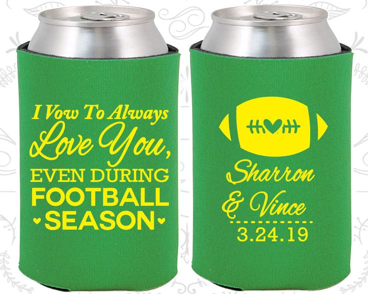 I Vow to Always Love You, Even During Football Season, Custom Wedding Favors, Football Wedding, Sports Wedding, Personalized Koozies (302)