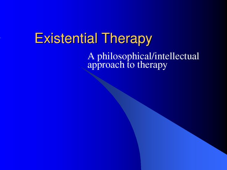 Existential Therapy | Existential Therapy (PowerPoint)