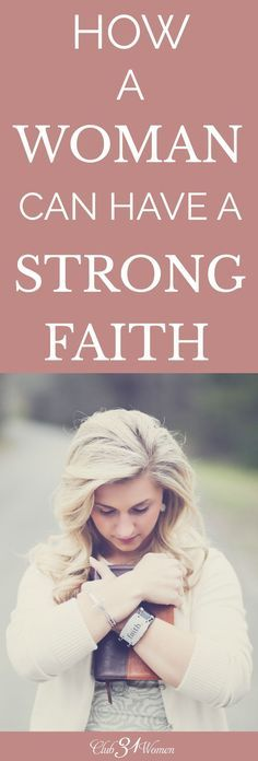 What does it mean to be a woman of strong faith? How can you get past hurt or disappointment? The stories of others can be a powerful testimony for us. via /Club31Women/